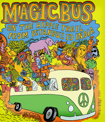 Interview With Rory MacLean: 'Magic Bus' on the Hippie Trail ...