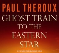 Unsentimental Journeys: Wrestling With Paul Theroux