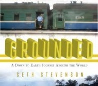 Interview with Seth Stevenson: 'Grounded'