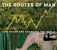 The Critics: 'The Routes of Man' by Ted Conover