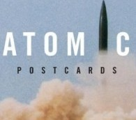 The Nuclear Age, as Seen on Postcards