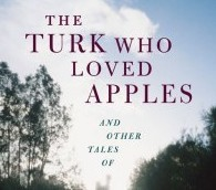 New Travel Book: 'The Turk Who Loved Apples'
