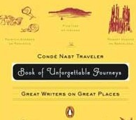 'The Condé Nast Traveler Book of Unforgettable Journeys'